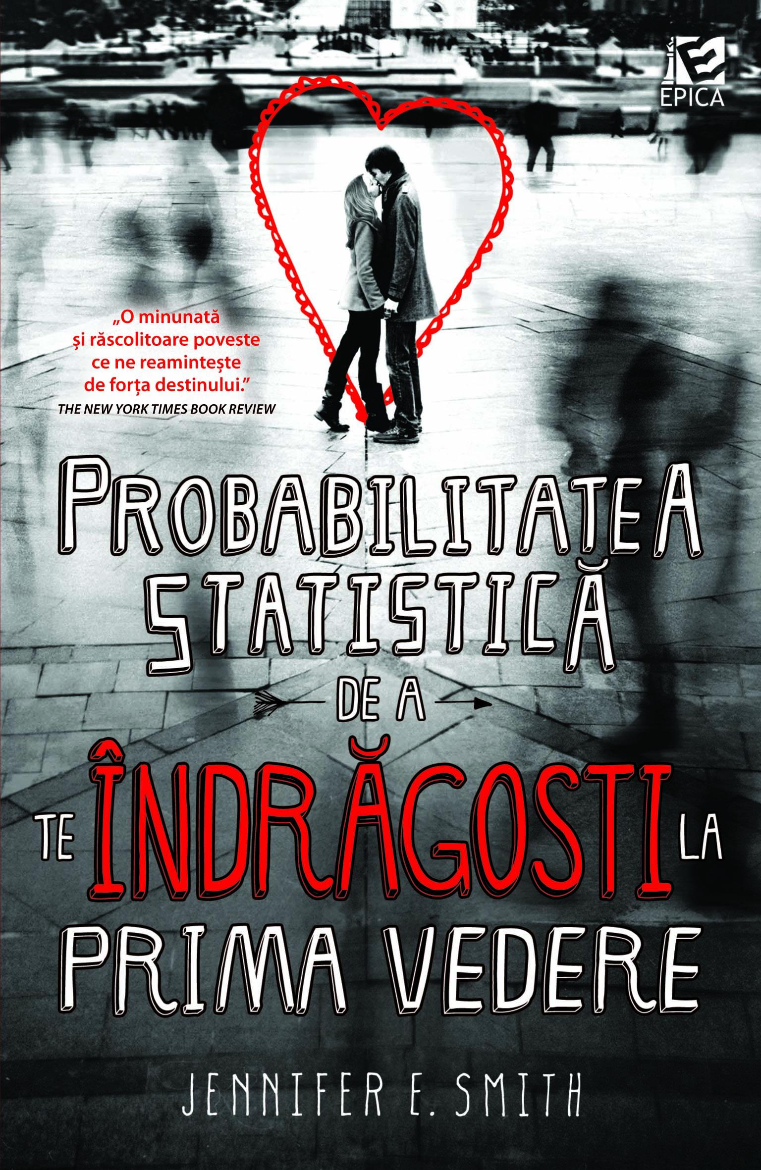 Probabilitatea statistică de a te îndrăgosti la prima vedere