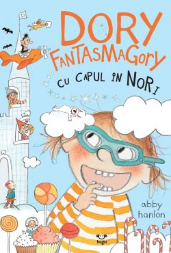 Dory Fantasmagory. Cu capul în nori (vol. 4)